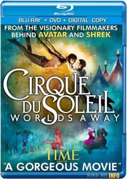 Cirque du Soleil: Worlds Away 2012 m720p BluRay x264-BiRD