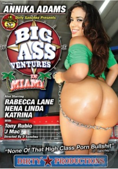 Big Ass Ventures In Miami (2012) DVDRip.XviD