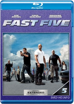 Fast Five 2011 EXTENDED m720p BluRay x264-BiRD