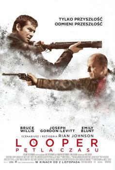 Polski plakat filmu 'Looper - Pętla Czasu'