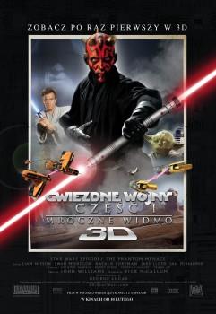 Polski plakat filmu 'Gwiezdne Wojny: Część I - Mroczne Widmo 3D'