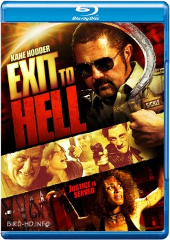 Exit to Hell 2013 m720p BluRay x264-BiRD