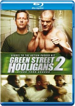 Green Street Hooligans 2 2009 m720p BluRay x264-BiRD