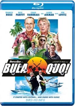Bula Quo! 2013 m720p BluRay x264-BiRD